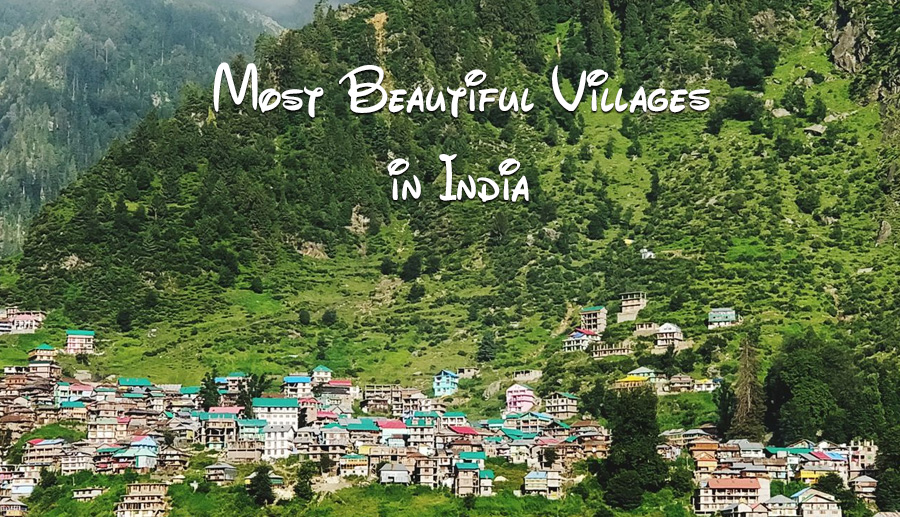 15 must visit most beautiful villages in India
